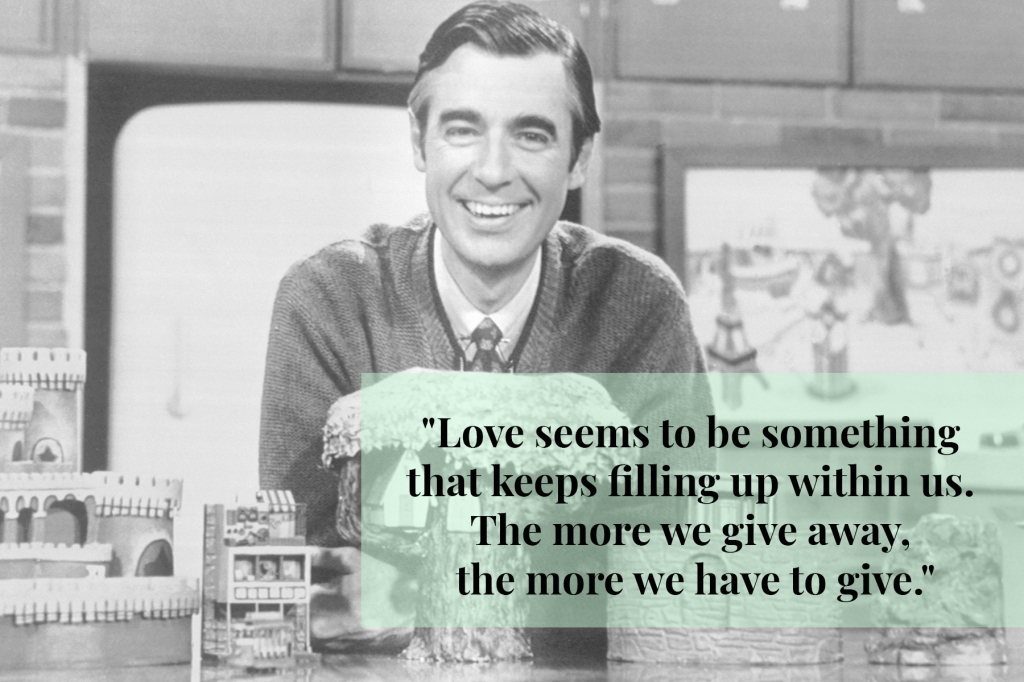6 Lovely Mister Rogers Quotes