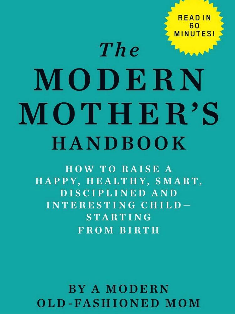 modern mothers handbook